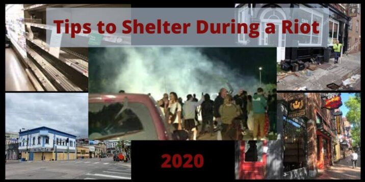 Tips to shelter in place during a riot