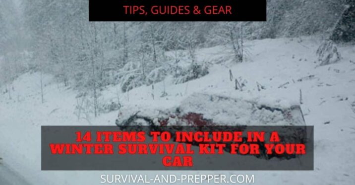 14 items for a winter survival kit